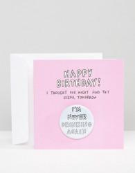 Veronica Dearly I'm Never Drinking Again Birthday Card - Multi
